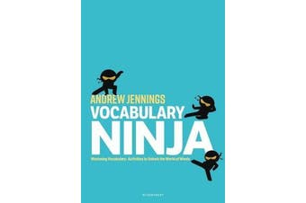 Vocabulary Ninja - Mastering Vocabulary - Activities to Unlock the World of Words
