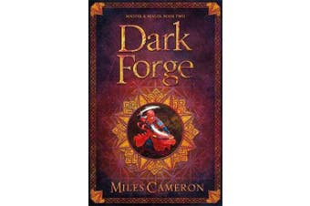 Dark Forge - Masters and Mages Book Two