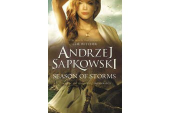 Season of Storms - A Novel of the Witcher - Now a major Netflix show