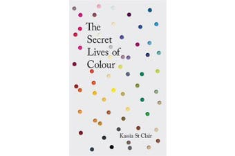 The Secret Lives of Colour - RADIO 4's BOOK OF THE WEEK