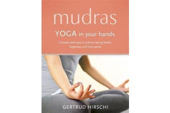 Mudras - Yoga In Your Hands