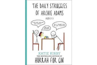 Hurrah for Gin: The Daily Struggles of Archie Adams (Aged 2 1/4) - The perfect gift for mums