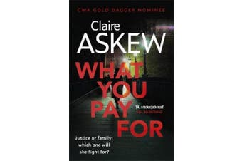 What You Pay For - Shortlisted for McIlvanney and CWA Awards