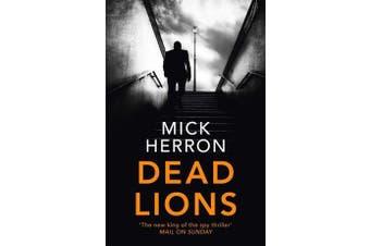 Dead Lions - Jackson Lamb Thriller 2