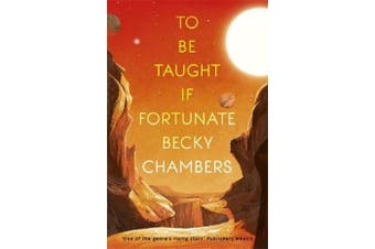 To Be Taught, If Fortunate - A Novella
