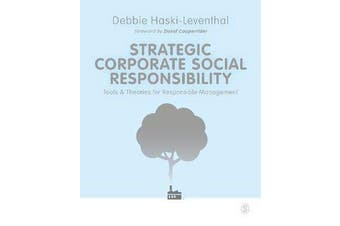 Strategic Corporate Social Responsibility - Tools and Theories for Responsible Management