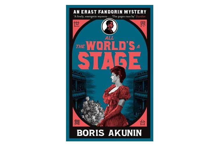 All The World's A Stage - Erast Fandorin 11