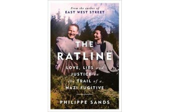 The Ratline - Love, Lies and Justice on the Trail of a Nazi Fugitive