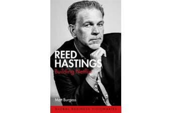 Reed Hastings - Building Netflix