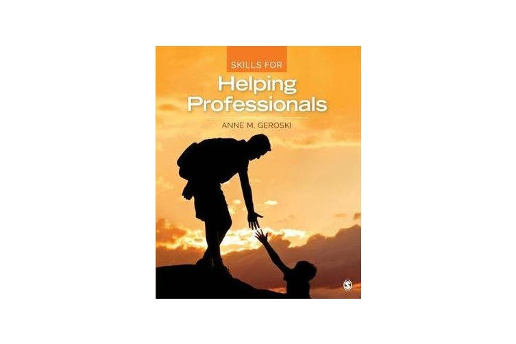 Skills for Helping Professionals