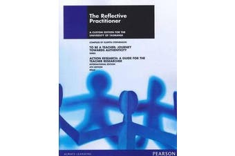 The Reflective Practitioner (Custom Edition)