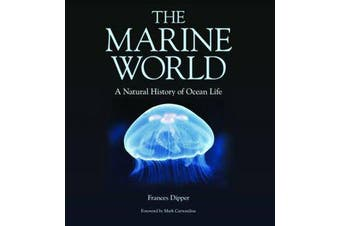 The Marine World - A Natural History of Ocean Life