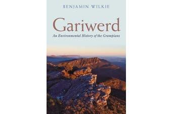 Gariwerd - An Environmental History of the Grampians
