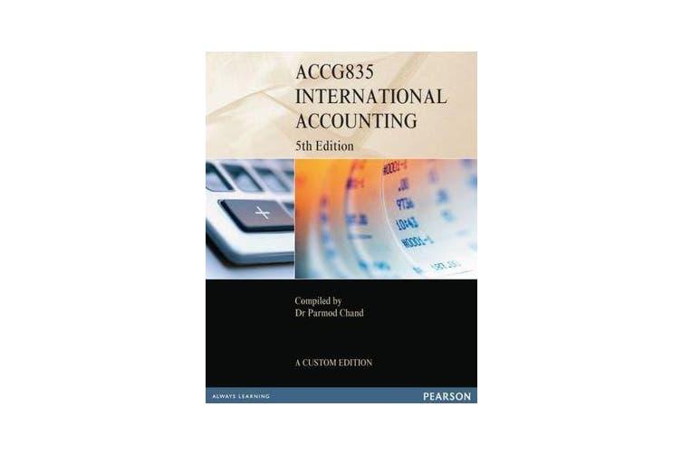 International Accounting ACCG835 (Custom Edition)