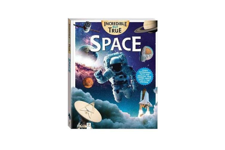 Incredible But True - Space