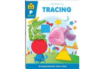 School Zone - Tracing: A Get Ready Book (2019 Ed)