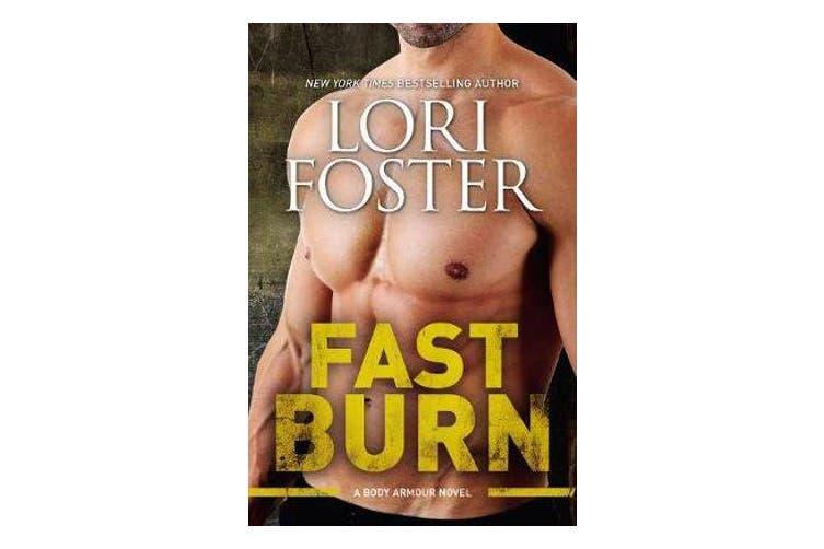 Fast Burn