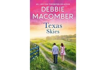 Texas Skies - Lonesome Cowboy, Texas Two-Step & Caroline's Child