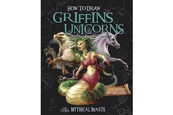 Griffins, Unicorns, and other Mythical Beasts