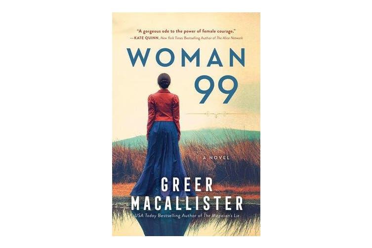 Woman 99 - A Novel