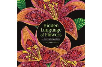 Hidden Language of Flowers - A Coloring Compendium