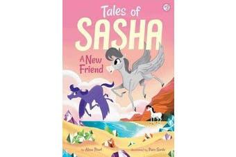 Tales of Sasha 3 - A New Friend