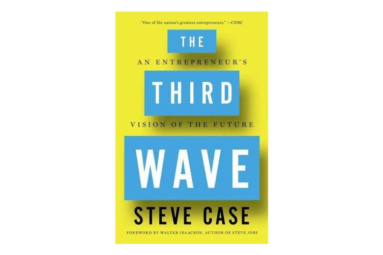 The Third Wave - An Entrepreneur's Vision of the Future