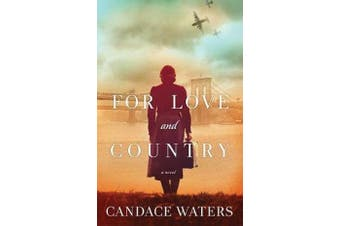For Love and Country - A Novel
