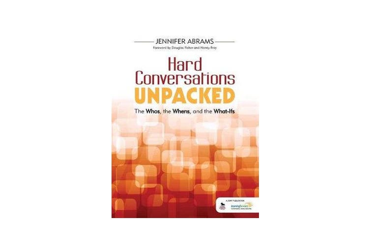 Hard Conversations Unpacked - The Whos, the Whens, and the What-Ifs