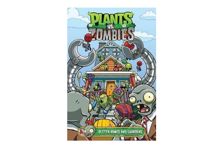 Plants Vs. Zombies Volume 15 - Better Homes And Guardens