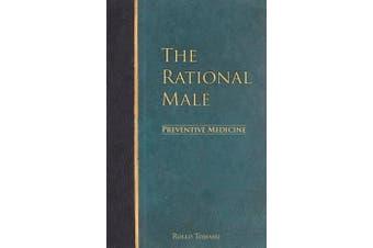 The Rational Male - Preventive Medicine