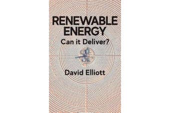 Renewable Energy - Can it Deliver?