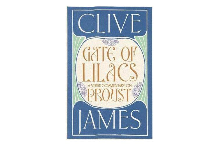 Gate of Lilacs - A Verse Commentary on Proust
