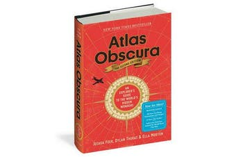 Atlas Obscura, 2nd Edition - An Explorer's Guide to the World's Hidden Wonders