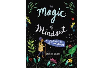 The Magic of Mindset - A Journal to Get Unstuck
