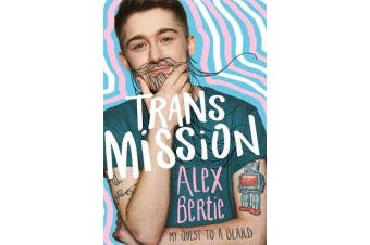 Trans Mission - My Quest to a Beard