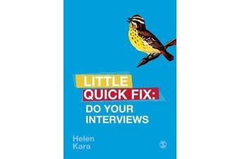 Do Your Interviews - Little Quick Fix