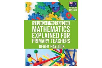 Student Workbook Mathematics Explained for Primary Teachers (Australian Edition)