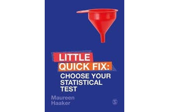 Choose Your Statistical Test - Little Quick Fix