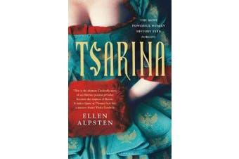 Tsarina - 'Makes Game of Thrones look like a nursery rhyme' - Daisy Goodwin