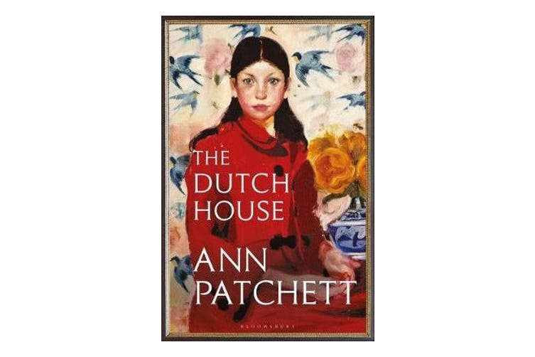 The Dutch House - Longlisted for the Women's Prize 2020