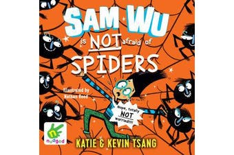 Sam Wu is not afraid of Spiders! - Book 4