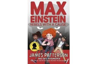 Max Einstein - Rebels with a Cause