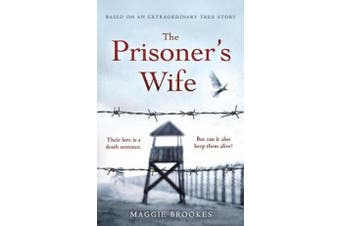 The Prisoner's Wife - based on an inspiring true story