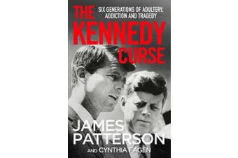 The Kennedy Curse - The shocking true story of America's most famous family