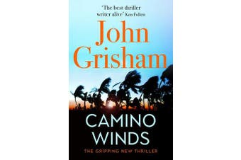 Camino Winds - The bestselling thriller writer in the world offers the perfect escape in his new murder mystery