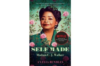 Self Made - The Life and Times of Madam C. J. Walker