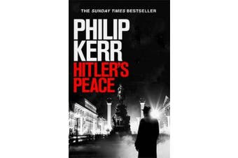 Hitler's Peace - gripping alternative history thriller from a global bestseller
