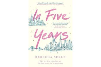 In Five Years - The NEW YORK TIMES bestseller!