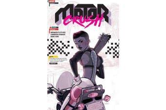 Motor Crush Volume 1